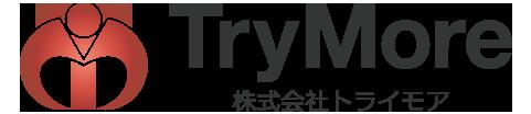 株式会社トライモア -TryMore-